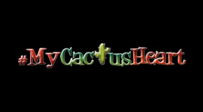 """My Cactus Heart"" … a Pinoy Love story."
