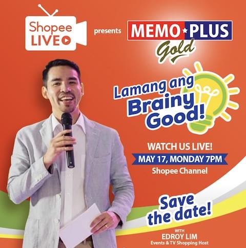 Watch Memo Plus Gold's LAMANG ANG BRAINY GOOD At Shopee Live This May 17!