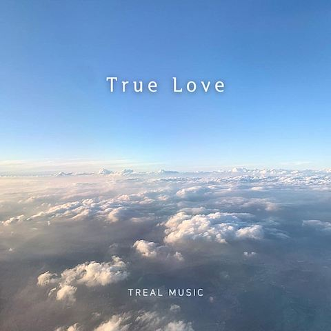 """""""True Love"""" by TREAL Music Now Available In Spotify and Apple Music"""